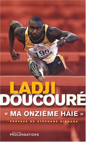 Ma onzième haie par Ladji Doucouré