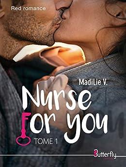 Nurse for You par [V., MadiLie]
