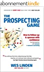 The Prospecting Game: How to Follow-U...