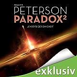 Jenseits der Ewigkeit (Paradox 2) - Phillip P. Peterson