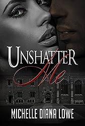 UnShatter Me (English Edition)
