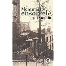 Montmartre ensorcelé : Une aventure de Joane Per