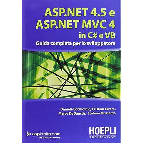 ASP.NET 4.5 e ASP.NET MVC 4.0 in C# e VB. Guida completa per lo sviluppatore - Completa Dot Dot