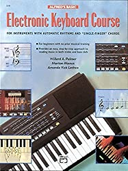 Alfred's Basic Electronic Keyboard Course for Instruments with Automatic Rhythms and Single-Finger Chords by Willard A. Palmer (1986-07-01)