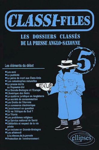 Classi-files 5, les dossiers classes de la presse anglo-saxonne