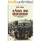 Años de Hierro: España en la Posguerra 1939-1945