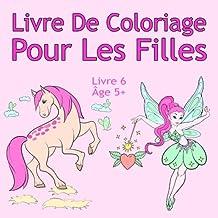 Coloriage Pour Fille De 6 Ans.Amazon Fr Coloriage Fille 6 Ans