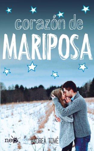 Corazón de mariposa (Neo) eBook: Tomé, Andrea: Amazon.es: Tienda ...