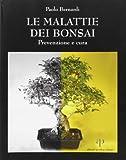 Le malattie dei bonsai. Prevenzione e cura