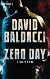 Zero Day: Thriller (John Puller, Band 1) - David Baldacci