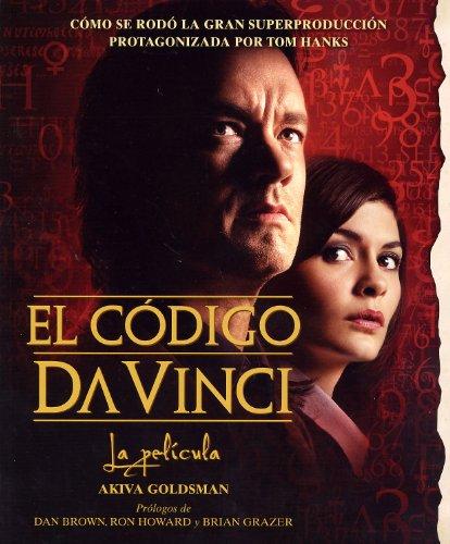 El código Da Vinci - La película (Planeta Internacional) por Akiva Goldsman