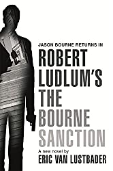 Robert Ludlum's The Bourne Sanction by Eric Van Lustbader (2008-08-07)