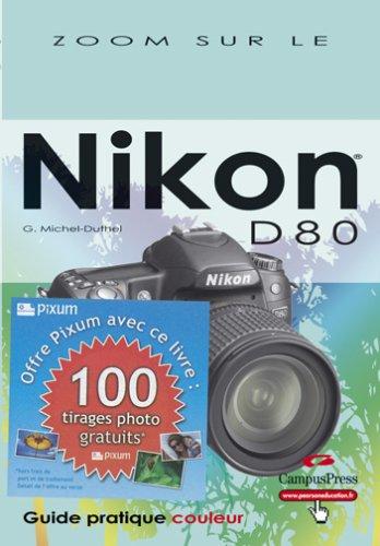 Le Nikon D80 zoom sur + bon pixum