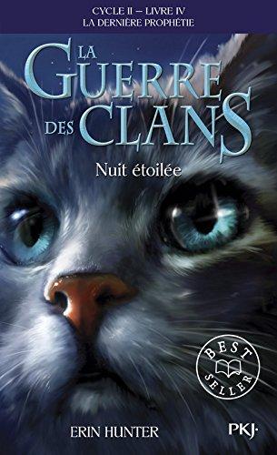 La guerre des clans, cycle II - tome 04 : Nuit étoilée (10) par Erin HUNTER