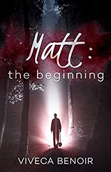 Matt - The Beginning by [Benoir, Viveca]