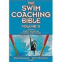 The Swim Coaching Bible: v. 2