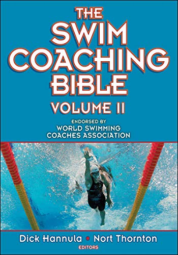 The Swim Coaching Bible: v. 2 por Dick Hannula