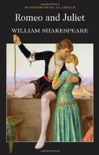 Romeo and Juliet (Wordsworth Classics)