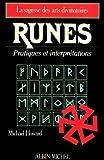 Runes : Pratiques et interprétations