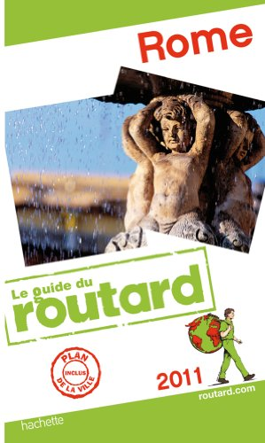 Guide du Routard Rome 2011