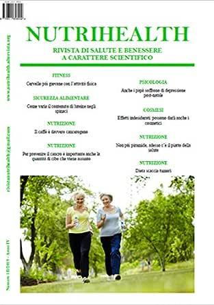 Nutrihealth Marzo 2019 Nutrihealth Rivista Di Salute E Benessere Ebook Roberta Graziano Amazon It Kindle Store