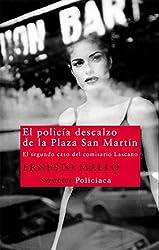 POLICIA DESCALZO DE LA PLAZA SAN MARTIN, EL (Nuevos Tiempos, Band 208)