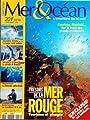 MER ET OCEAN [No 16] du 01/11/1996 - TRESORS DE LA MER ROUGE - TOURISME ET PLONGEE - COUSTEAU - MONFREID - ILE A VENDRE AVEC SES HABITANTS - VENDEE GLOBE - VIRGIN'S ISLAND - LA PARADIS DE BRANSON - AQUARIUM - LA DEMESURE CALIFORNIENNE - GUERNESEY - LES TR
