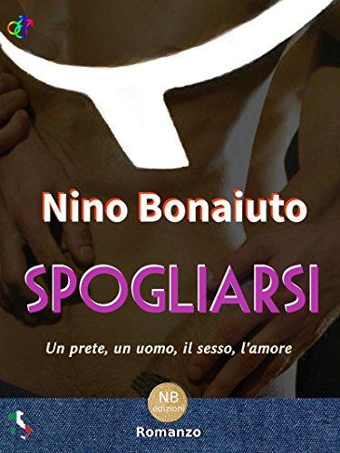 """Copertina di """"Spogliarsi"""", di Nino Bonaiuto"""
