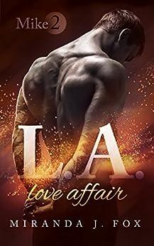 L.A. Love Affair - Mike (Part 2) von [Fox, Miranda J.]