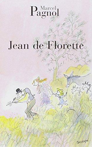 Jean De Florette par Marcel Pagnol