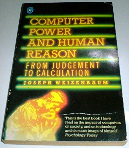 computer-power-and-human-reason-by-joseph-weizenbaum-1984-06-05