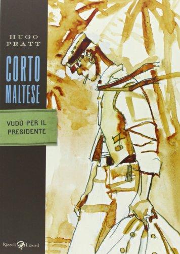 Corto Maltese. Vudù per il presidente (Tascabili Pratt) por Hugo Pratt