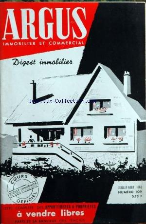 ARGUS IMMOBILIER ET COMMERCIAL (L') [No 109] du 01/07/1963 - liste des appartements et proprietes a vendre libres a paris et sa banlieue par Collectif