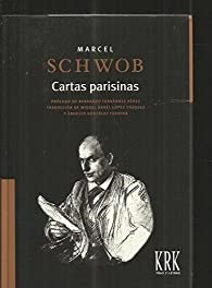 Cartas parisinas par Marcel Schwob