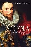 Spínola. Capitán general de los tercios (Historia)