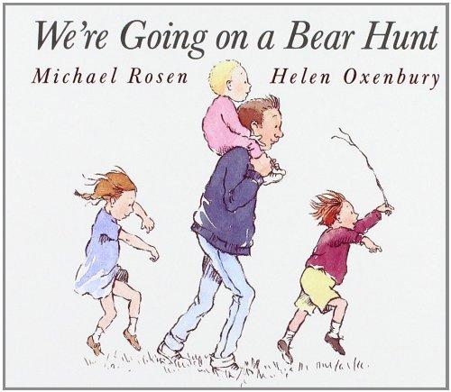We're Going on a Bear Hunt par Michael Rosen