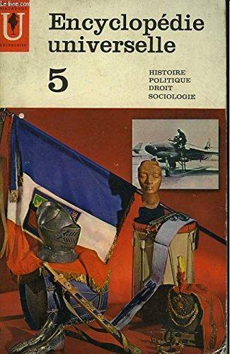 Encyclopédie Universelle Tome 5 - Histoire Politique Droit Sociologie par MARABOUT