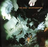 Disintegration (Remastered) -