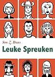 Leuke Spreuken - Moppen, grappen en spreuken over liefde, seks, toilet. Plus: Verwensingen en grappige wijsheden (Geïllustreerde uitgave) (Dutch Edition)