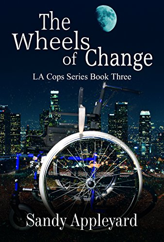 ebook: The Wheels of Change (LA Cops Series Book 3) (B00SA9UZYE)