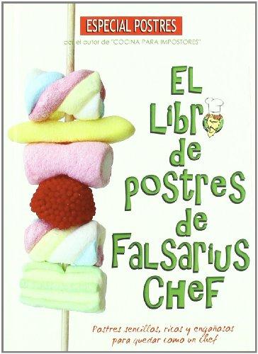 Libro De Postres De Falsarius Che Cocina Compania Oriental Pdf
