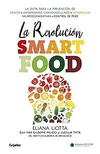 La revolución Smartfood par Eliana Liotta