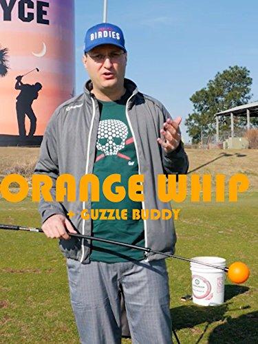 Review: Orange Whip + Guzzle Buddy [OV]
