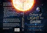 Debate of Light and Dark: - A 100 Year Bet with NASA