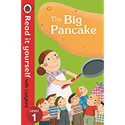 The Big Pancake: Read it Yourself with Ladybird (Level 1) (Read It Yourself Level 1)