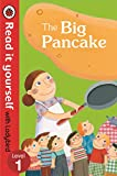 #5: The Big Pancake: Read it Yourself with Ladybird (Level1)