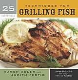 25 Essentials: Techniques for Grilling Fish