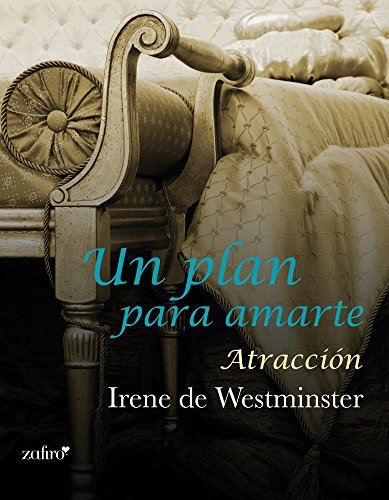 Un plan para amarte. Atracción (Spanish Edition)