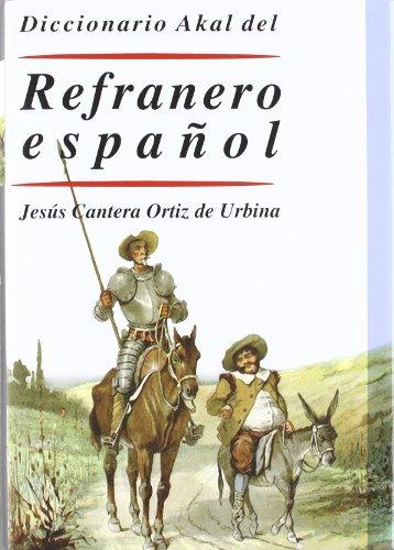 Diccionario Akal del Refranero español (Diccionarios)