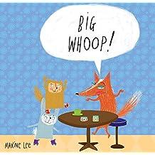 Big Whoop!